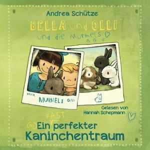 Bella und Olli - Ein (fast) perfekter Kaninchentraum