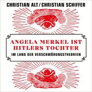 Angela Merkel ist Hitlers Tochter