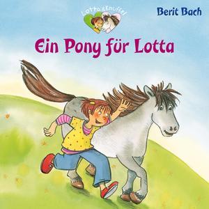 Ein Pony für Lotta
