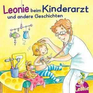 Leonie beim Kinderarzt, Leonie bekommt ein Geschwisterchen, Leonie kommt in die Kita