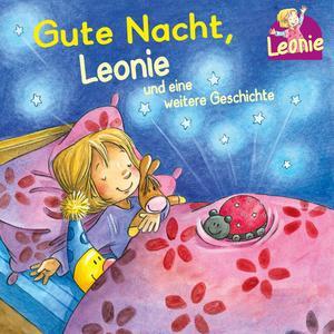 Gute Nacht, Leonie; Kann ich schon!, ruft Leonie