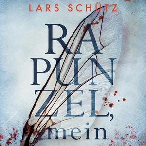 Rapunzel, mein (Ein Grall-und-Wyler-Thriller 2)