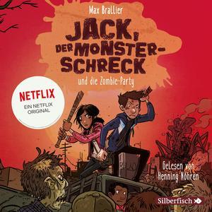 Jack, der Monsterschreck 2: Jack, der Monsterschreck, und die Zombie-Party
