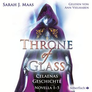 Throne of Glass 0: Celaenas Geschichte. Novella 1-5