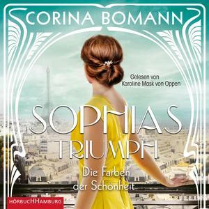 Die Farben der Schönheit - Sophias Triumph (Sophia 3)