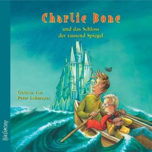 Charlie Bone und das Schloss der tausend Spiegel