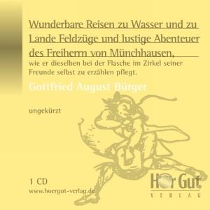 Wunderbare Reisen zu Wasser und zu Lande Feldzüge und lustige Abenteuer des Freiherrn von Münchhausen