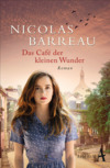 Vergrößerte Darstellung Cover: Das Café der kleinen Wunder. Externe Website (neues Fenster)