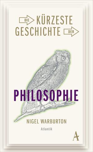 Die kürzeste Geschichte der Philosophie