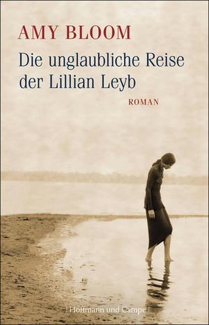 Die unglaubliche Reise der Lillian Leyb