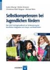 Vergrößerte Darstellung Cover: Selbstkompetenzen bei Jugendlichen fördern. Externe Website (neues Fenster)