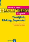Vergrößerte Darstellung Cover: Ratgeber Traurigkeit, Rückzug, Depression. Externe Website (neues Fenster)