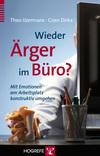 Vergrößerte Darstellung Cover: Wieder Ärger im Büro?. Externe Website (neues Fenster)