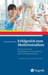 Vergrößerte Darstellung Cover: Erfolgreich zum Medizinstudium. Externe Website (neues Fenster)