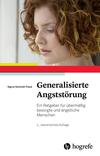 Vergrößerte Darstellung Cover: Generalisierte Angststörung. Externe Website (neues Fenster)