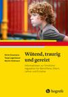 Vergrößerte Darstellung Cover: Wütend, traurig und gereizt. Externe Website (neues Fenster)
