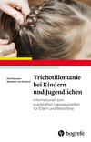 Vergrößerte Darstellung Cover: Trichotillomanie bei Kindern und Jugendlichen. Externe Website (neues Fenster)