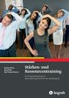 Vergrößerte Darstellung Cover: Stärken- und Ressourcentraining. Externe Website (neues Fenster)