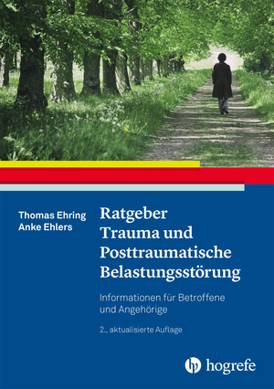 Ratgeber Trauma und Posttraumatische Belastungsstörung
