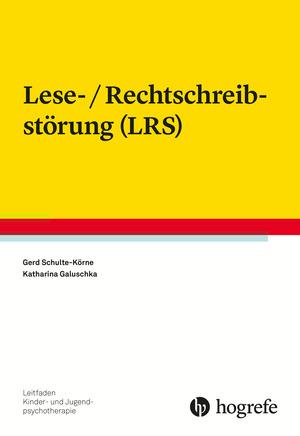 Lese-/Rechtschreibstörung (LRS)