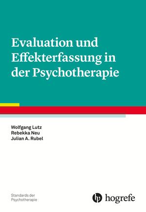 Evaluation und Effekterfassung in der Psychotherapie