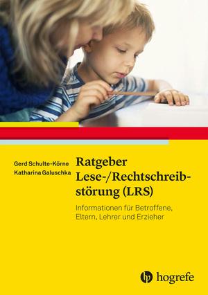 Ratgeber Lese-/Rechtschreibstörung (LRS)