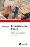 Vergrößerte Darstellung Cover: Lebensbalance finden. Externe Website (neues Fenster)