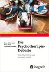 Vergrößerte Darstellung Cover: ¬Die¬ Psychotherapie-Debatte. Externe Website (neues Fenster)