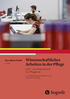 Vergrößerte Darstellung Cover: Wissenschaftliches Arbeiten in der Pflege. Externe Website (neues Fenster)