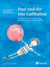 Paul und der rote Luftballon
