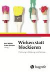 Vergrößerte Darstellung Cover: Wirken statt blockieren. Externe Website (neues Fenster)