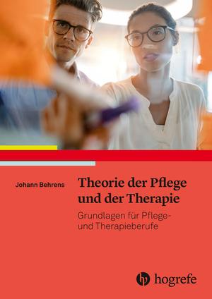Theorie der Pflege und der Therapie