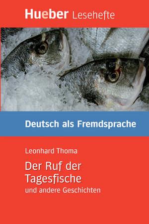 Der Ruf der Tagesfische