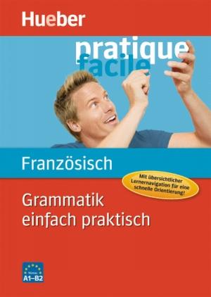 Grammatik einfach praktisch - Französisch