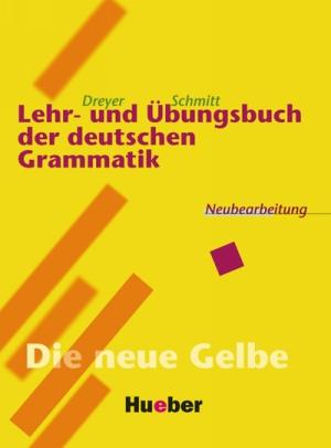 Lehr- und Übungsbuch der deutschen Grammatik [Lehrbuch]