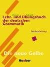 Vergrößerte Darstellung Cover: Lehr- und Übungsbuch der deutschen Grammatik [Lehrbuch]. Externe Website (neues Fenster)