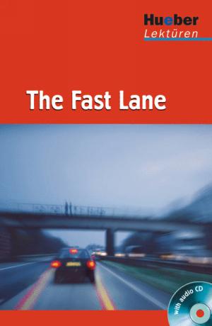 The fast lane