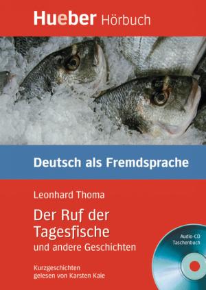 Der Ruf der Tagesfische und andere Geschichten (DaF)