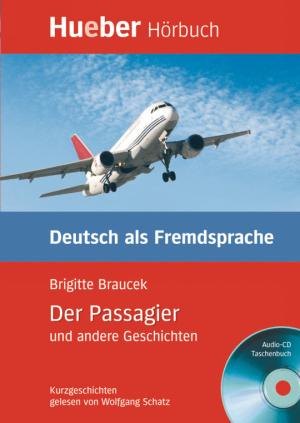 Der Passagier und andere Geschichten (DaF)