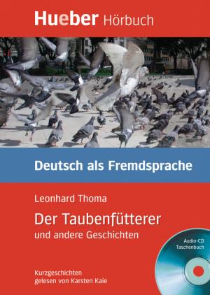Der Taubenfütterer und andere Geschichten (DaF)