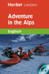 Adventure in the Alps