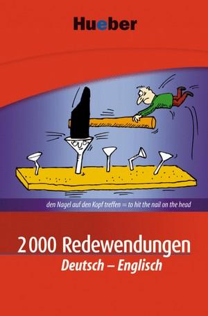 2000 Redewendungen Deutsch - Englisch