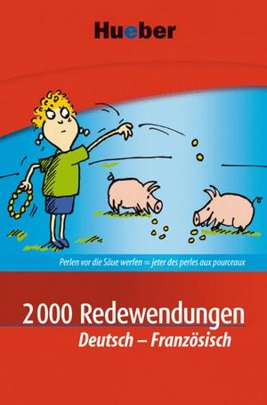 2000 Redewendungen Deutsch - Französisch
