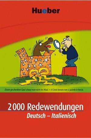 2000 Redewendungen Deutsch - Italienisch