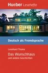 Das Wunschhaus und andere Geschichten (DaF)