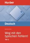Vergrößerte Darstellung Cover: Weg mit den typischen Fehlern! (DaF). Externe Website (neues Fenster)