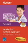 Wortschatz einfach praktisch - Polnisch