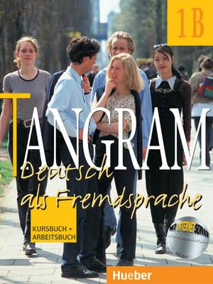 Tangram 1B: Kursbuch und Arbeitsbuch (DaF)