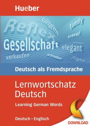 Lernwortschatz Deutsch, Deutsch-Englisch (DaF)