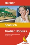Vergrößerte Darstellung Cover: Großer Hörkurs Spanisch. Externe Website (neues Fenster)